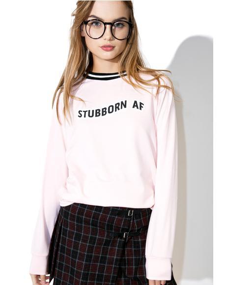 X Dolls Kill Stubborn AF Pullover