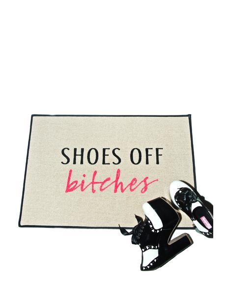 Shoes Off Bitches Door Mat