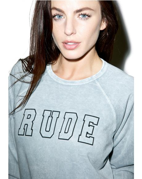Rude Sweatshirt