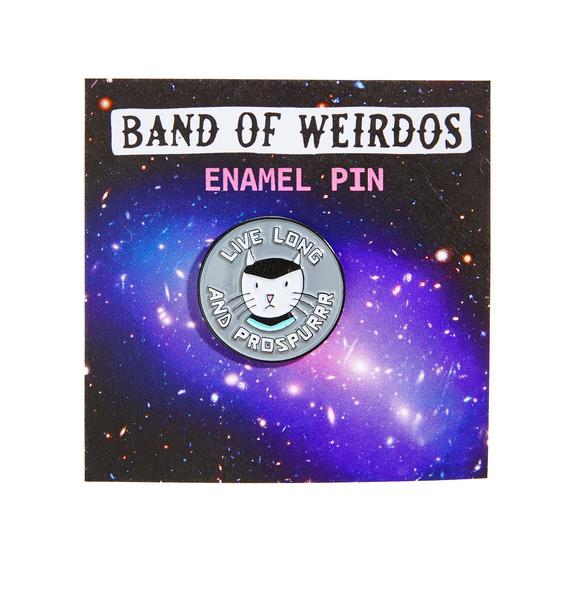 Band of Weirdos Live Long And Prospurr Enamel Pin