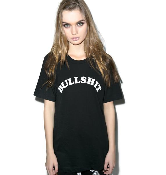 Kill Brand I Call Bullshit Short Sleeve Tee