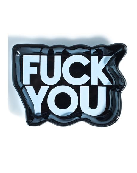 Fuck You Dish