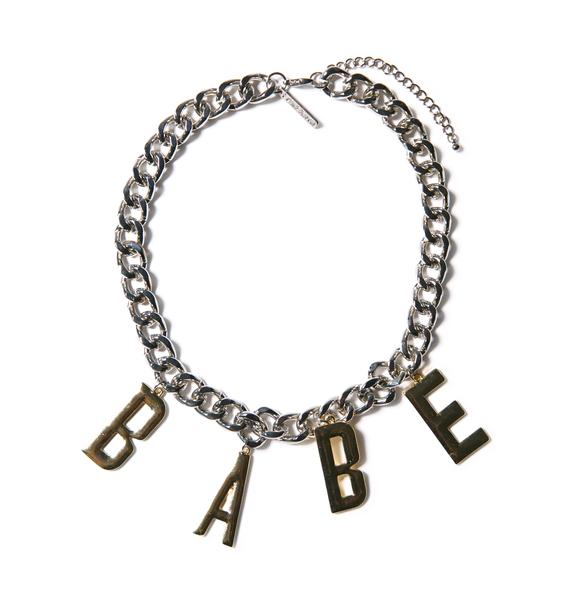 8 Other Reasons Babetown Necklace