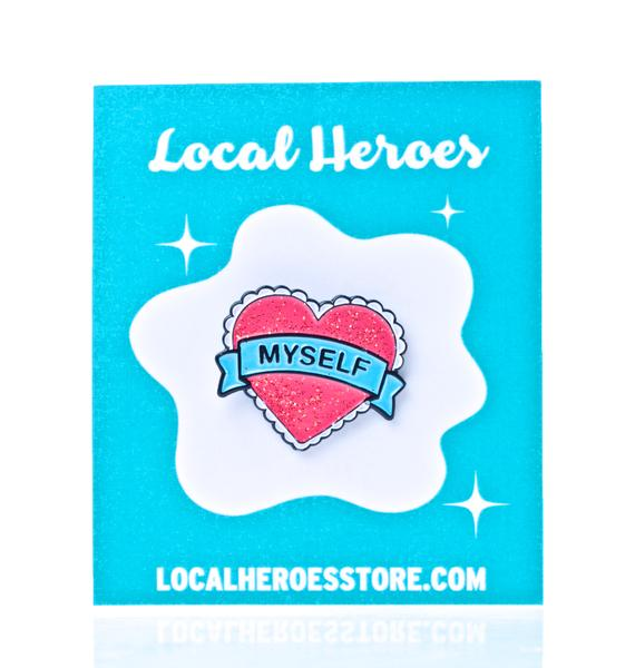 Local Heroes Heart Myself Enamel Pin