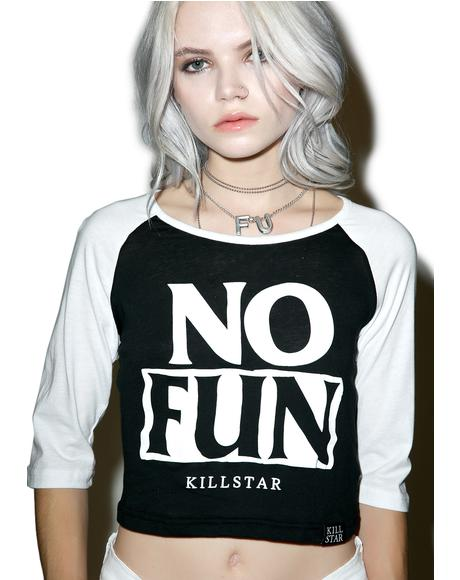 No Fun Raglan Crop