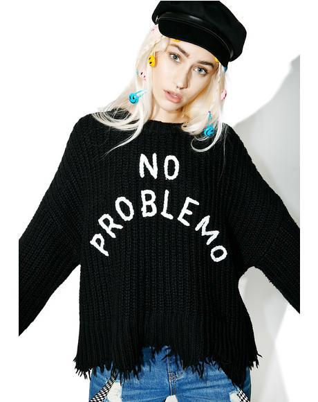 No Problemo Chase Sweater
