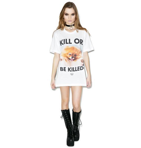 Kill Brand Kill Or Be Killed Tee