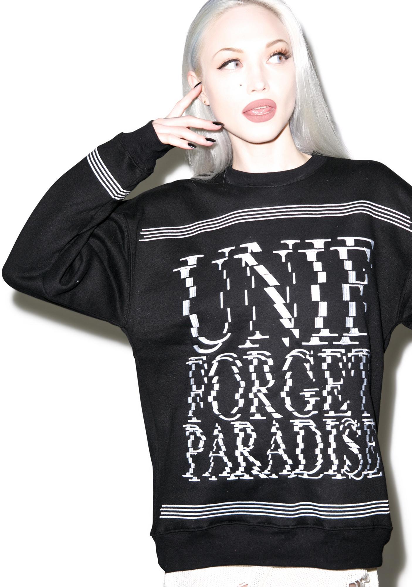 UNIF Forget Paradise Sweatshirt