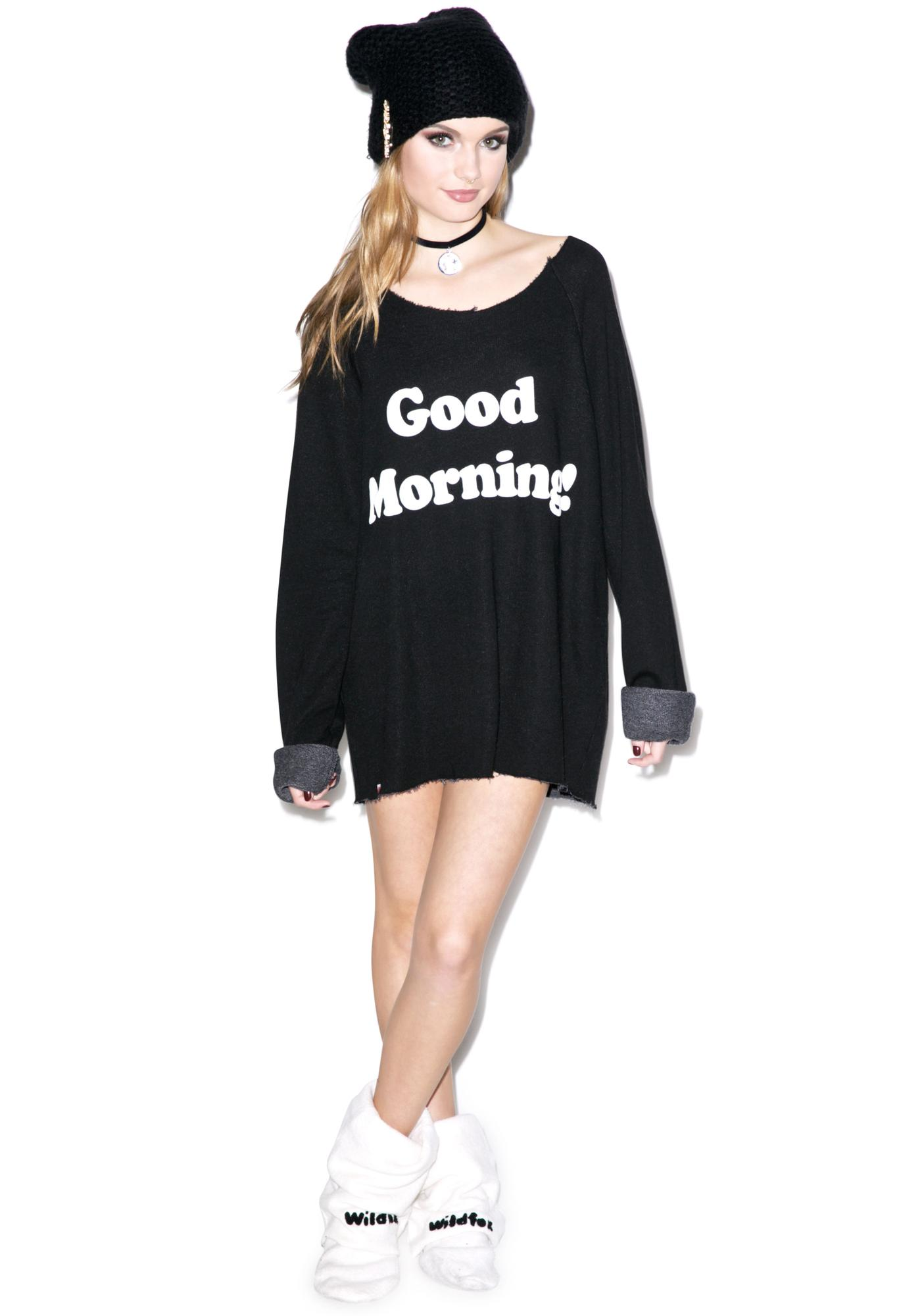 Wildfox couture good morning sweatshirt dolls kill for Couture a nice