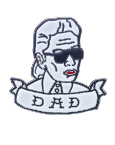 Karl Is Dad Pin