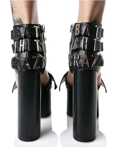 Bat Shit Crazy Heels