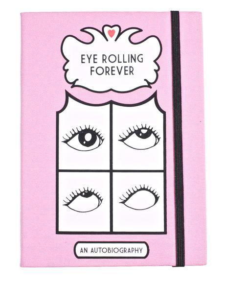 Eye Rolling Forever Journal