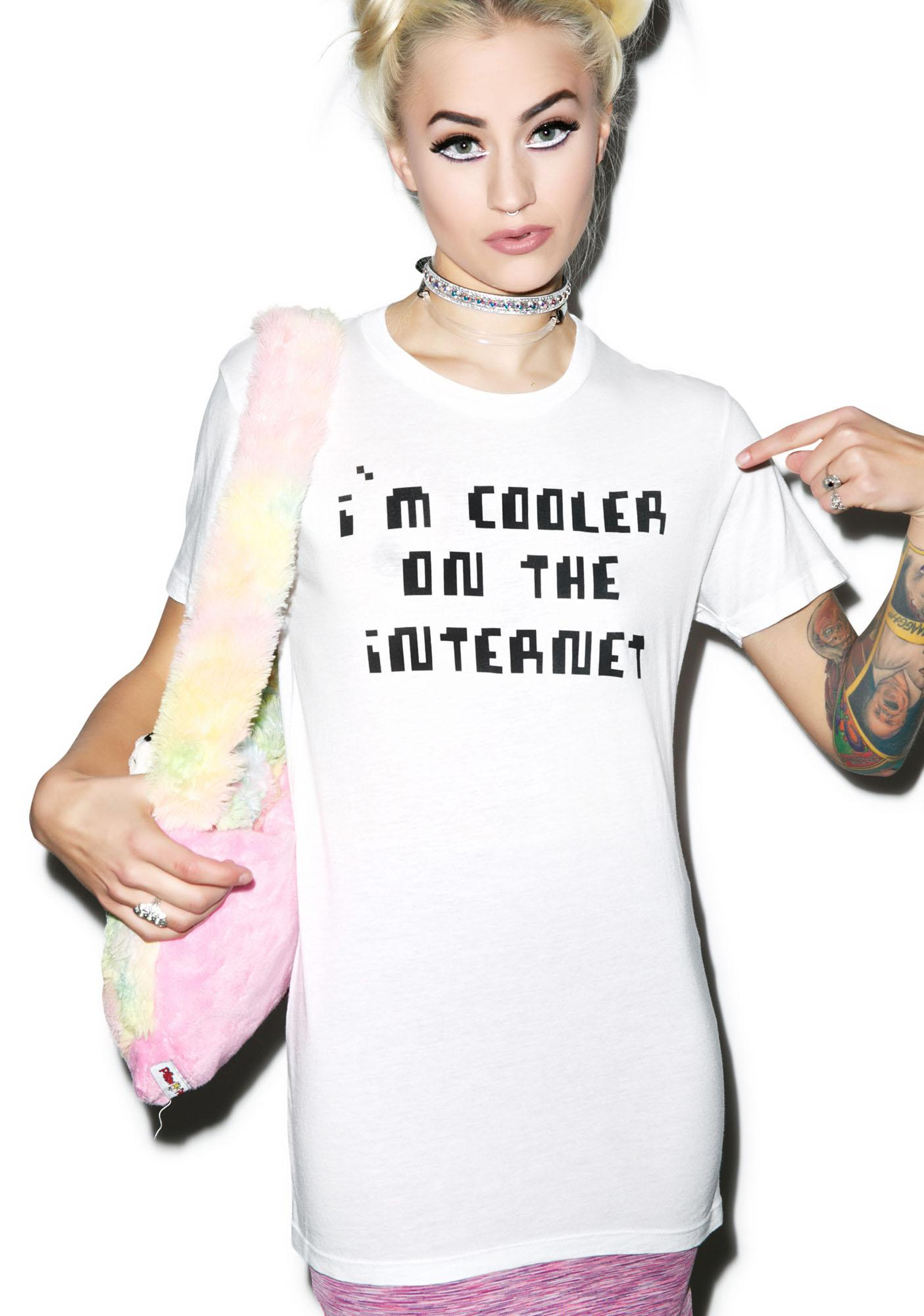 Cooler On The Internet Tee