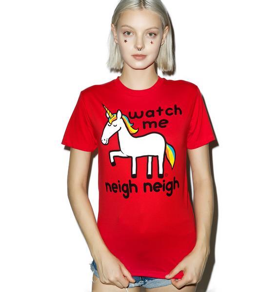 Watch Me Neigh Neigh Tee