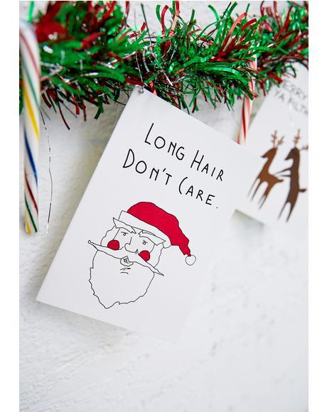 Long Hair Don't Care Christmas Card