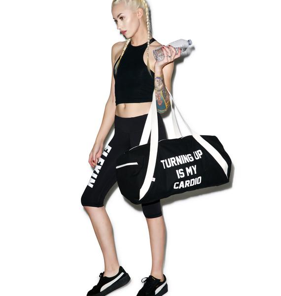Private Party Turning Up Is My Cardio Gym Bag