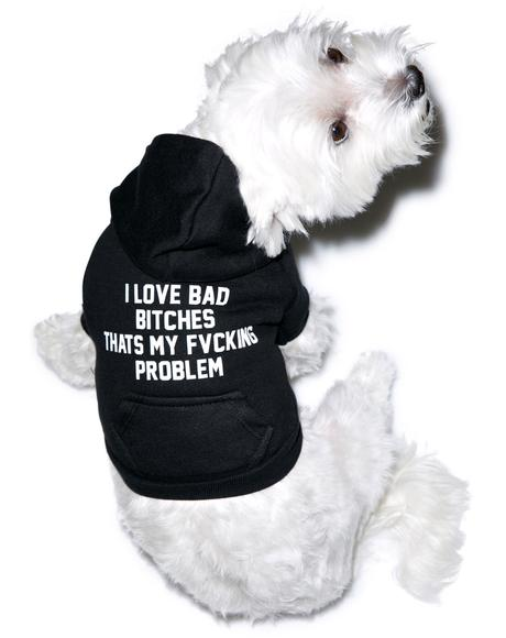 I Love Bad Bitches Dog Hoodie