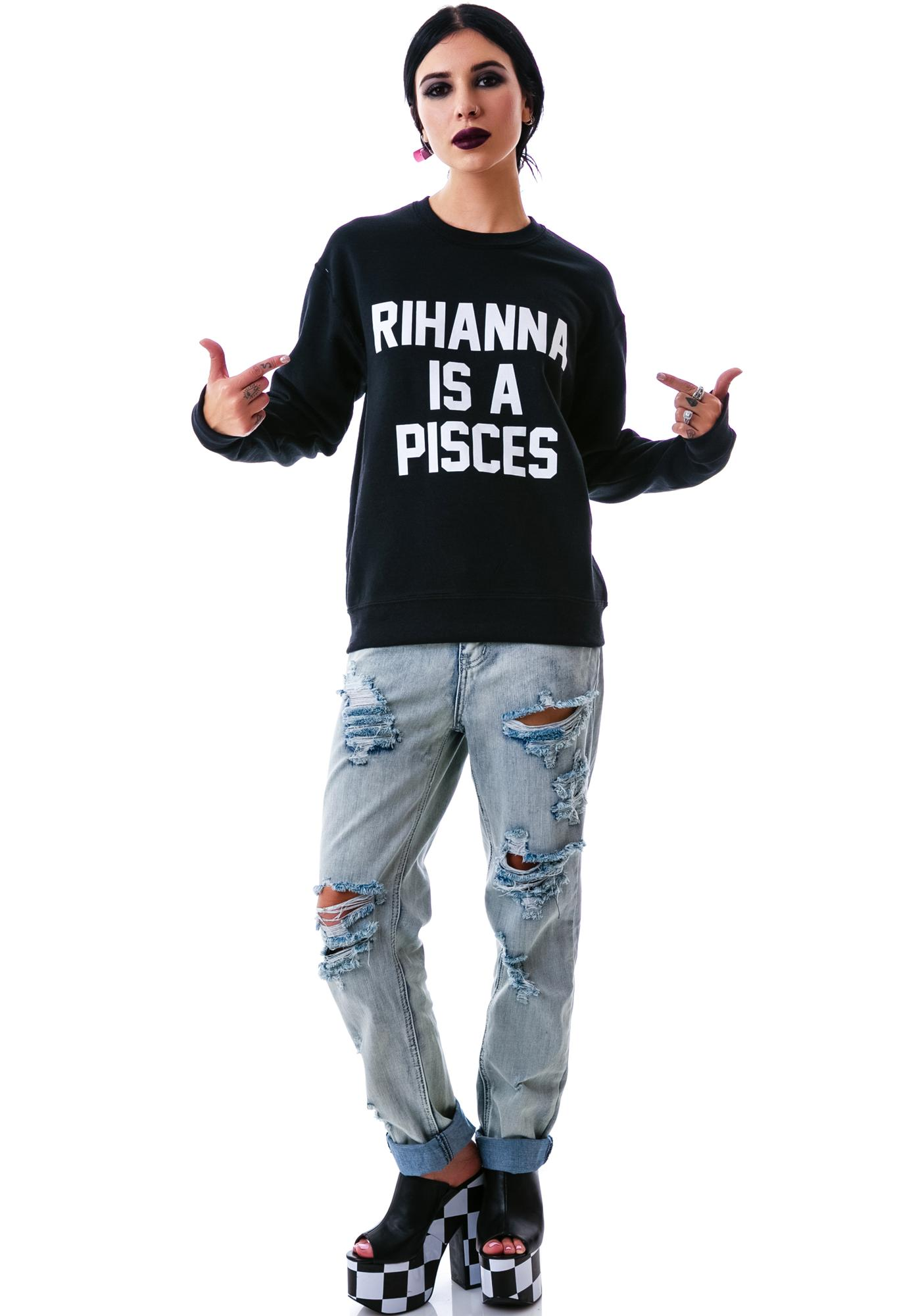 Private Party Rihanna Sweatshirt