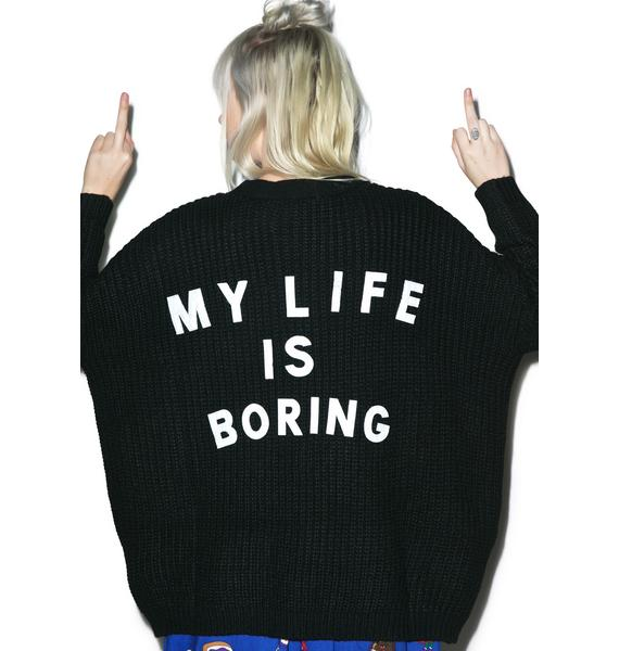Lazy Oaf My Life Is Boring Cardigan
