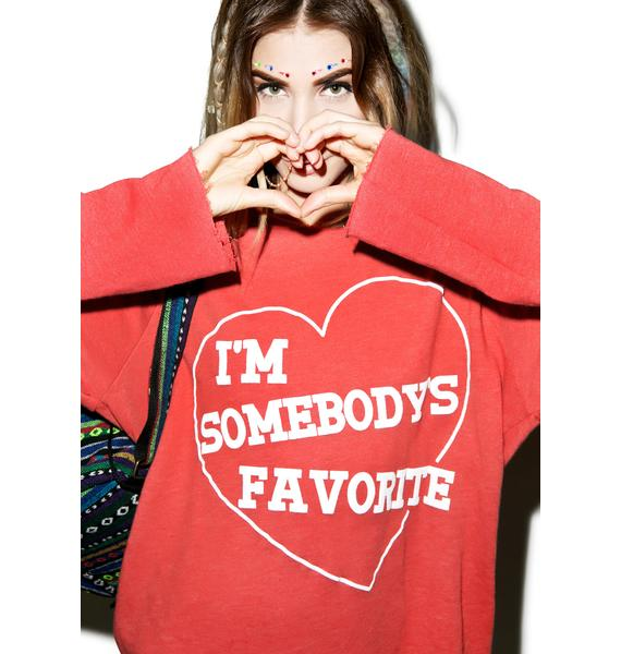 Wildfox Couture I'm Somebody's Favorite Harbor Hoodie