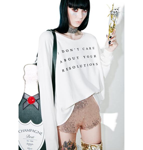 Wildfox Couture No Resolution 5AM Sweatshirt