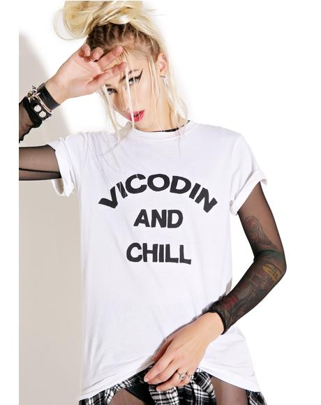 Vicodin And Chill Tee