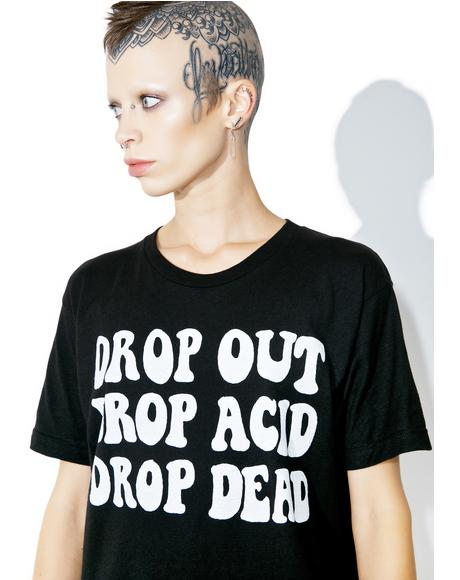 Drop Out Tee
