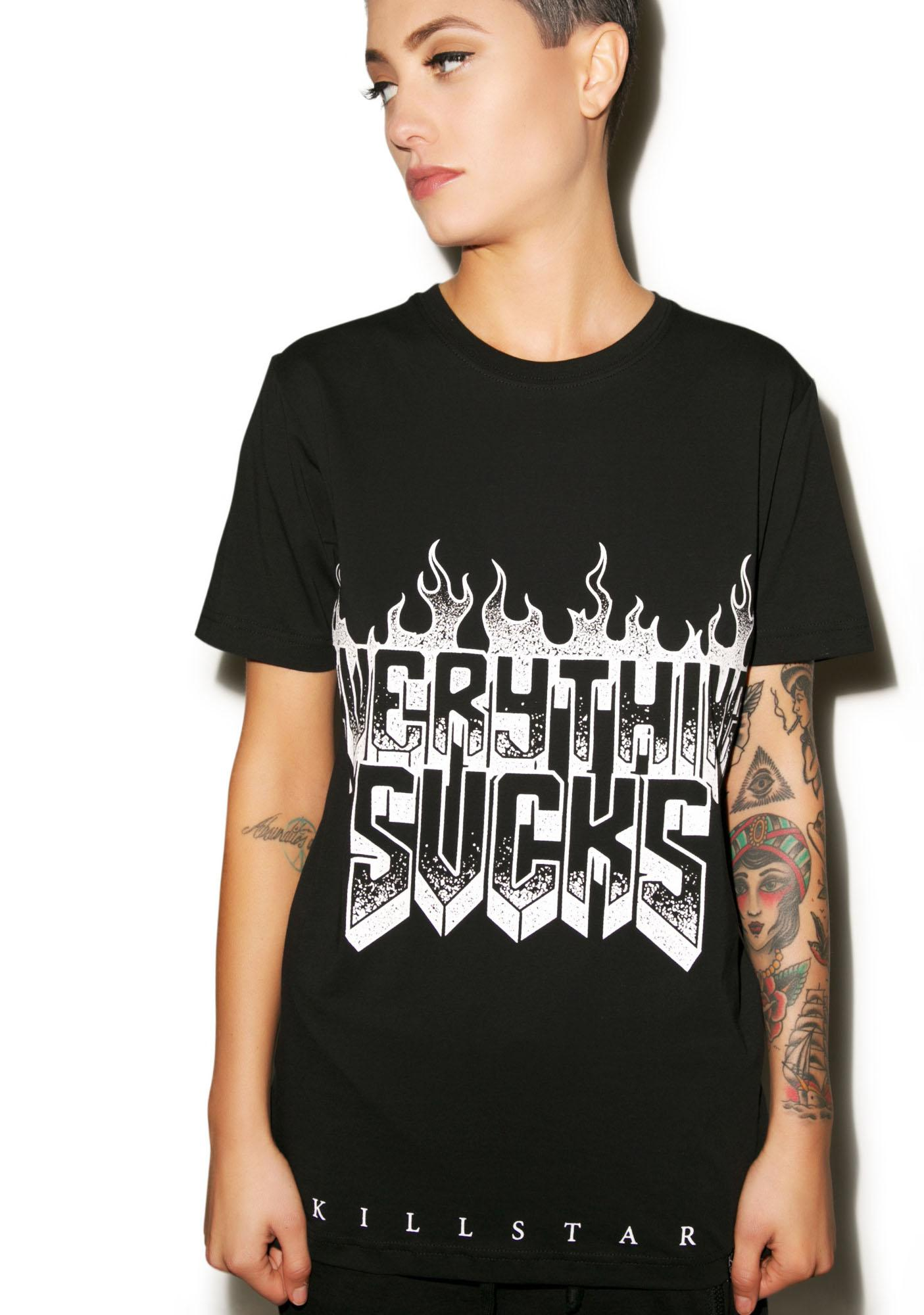 Killstar Everything Sucks Tee