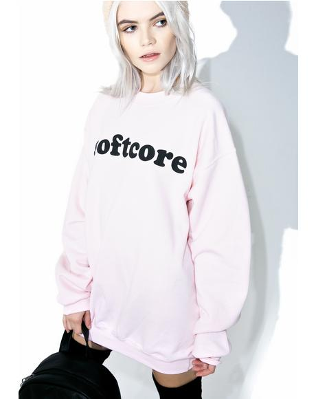 Softcore Sweatshirt