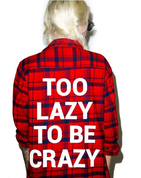 Too Lazy Custom Flannel