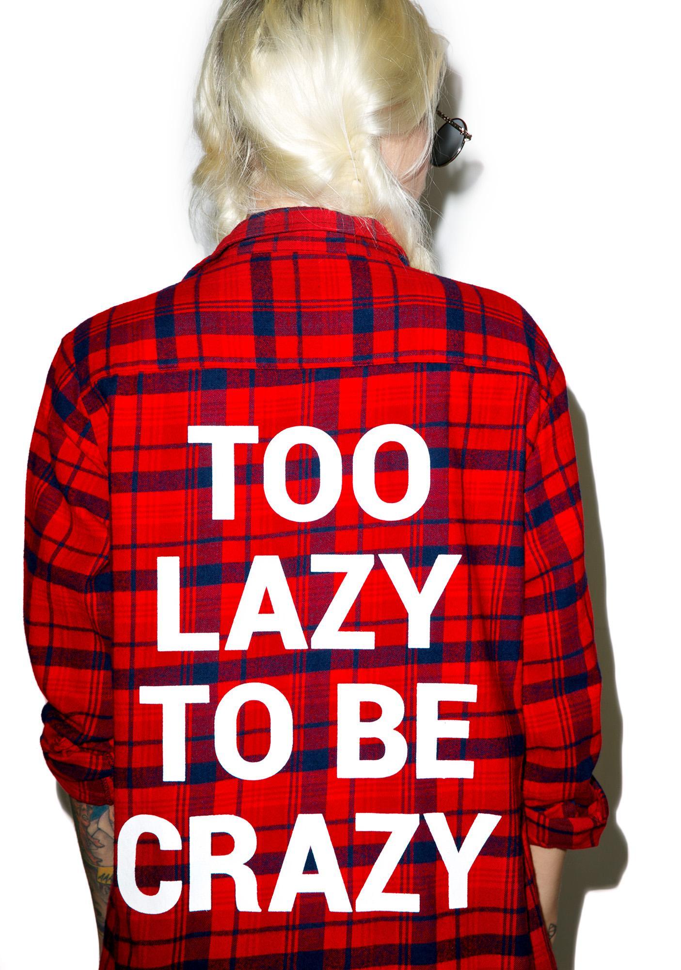 Jac Vanek Too Lazy Custom Flannel