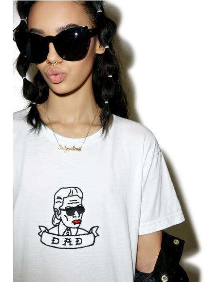Karl Is Dad Tee