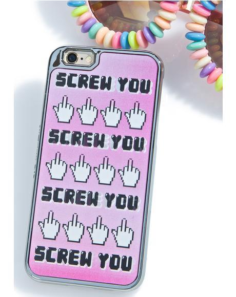 Screw You iPhone 6/6S Case
