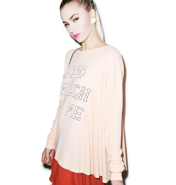 Wildfox Couture Good Enough Effortless Thermal