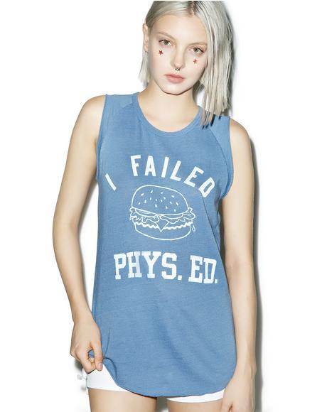 I Failed Phys. Ed Tank