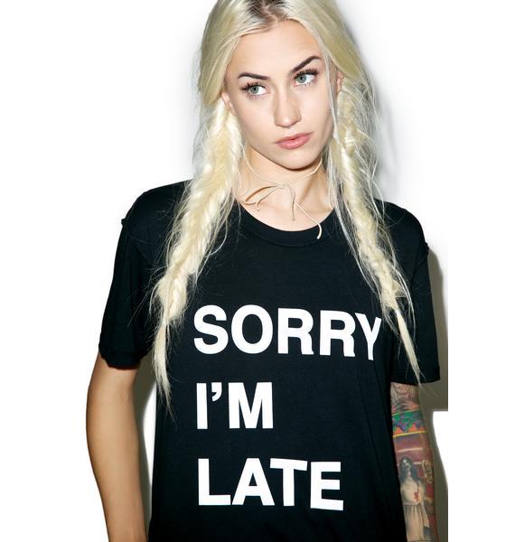 Jac Vanek Sorry I'm Late Perfect Tee