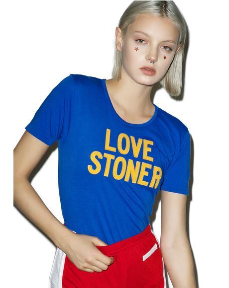 Love Stoner Tee