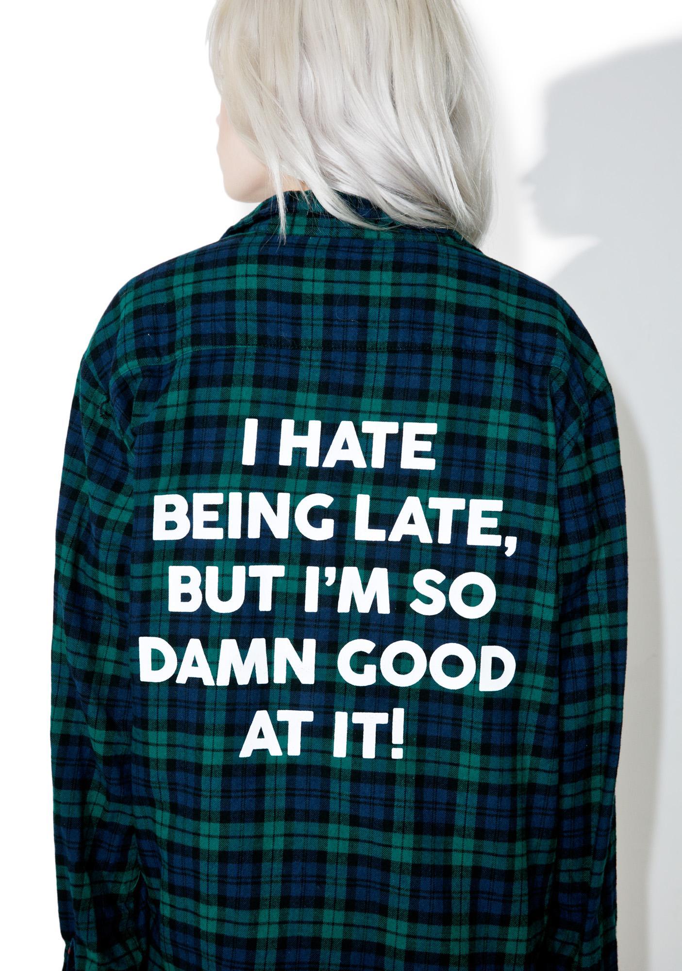Jac Vanek I Hate Being Late Flannel
