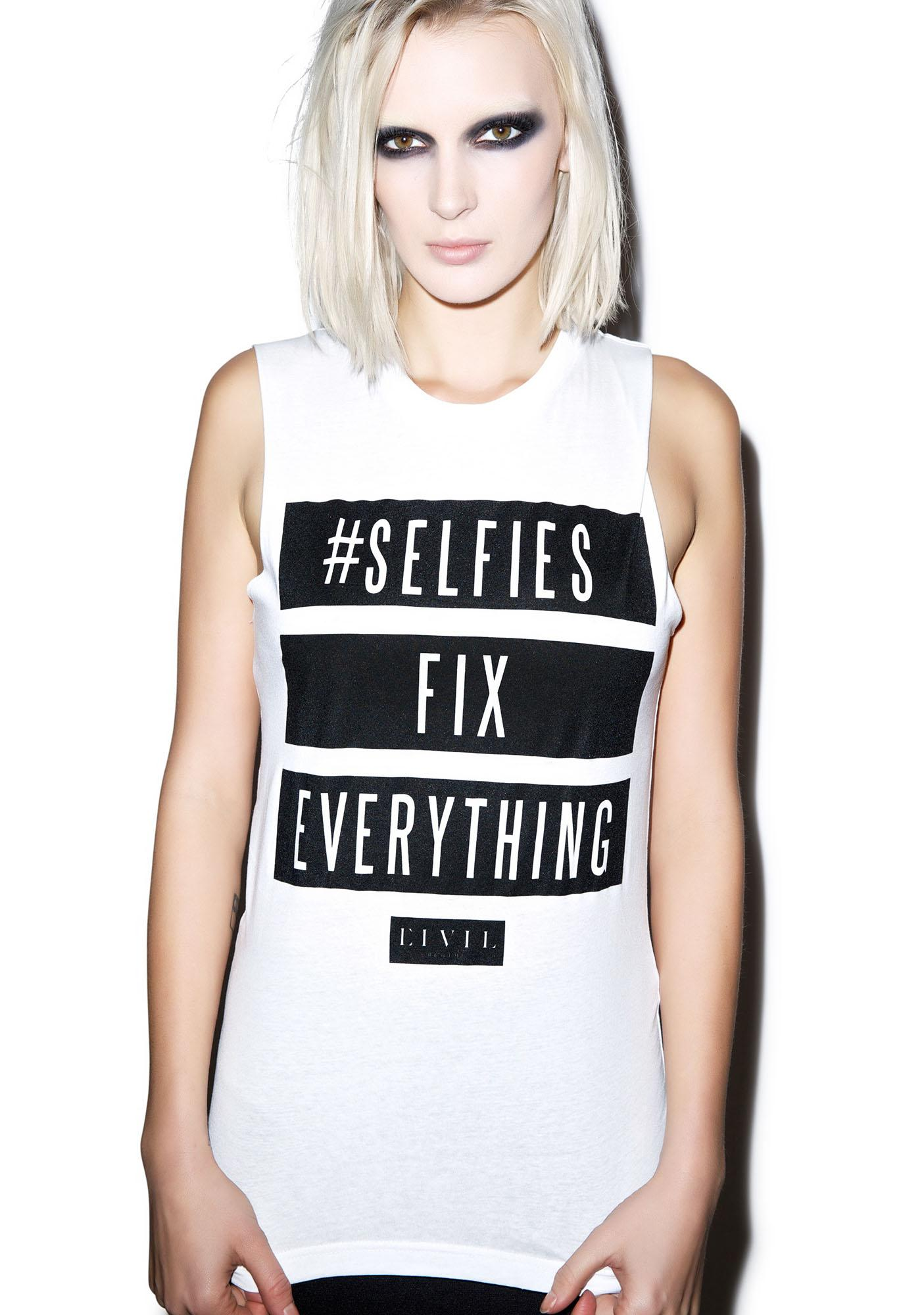 Civil Clothing Selfies Fix Everything Muscle Tee