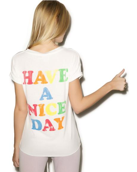 Have a Nice Day Tee Shirt
