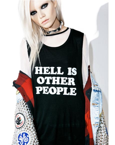 Hell Is Other People Muscle Tank