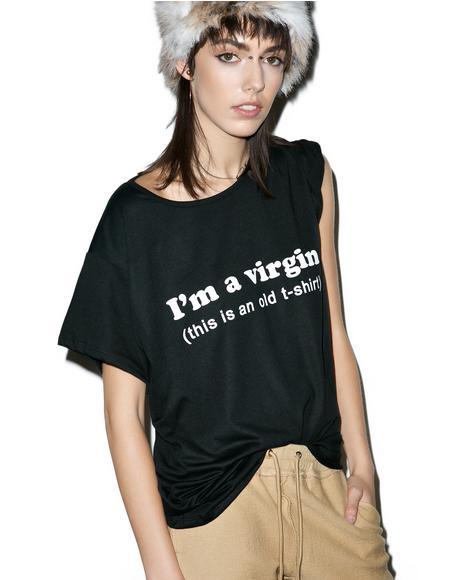 I'm A Virgin Boyfriend T-Shirt