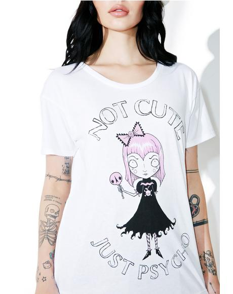 Just A Psycho Tee