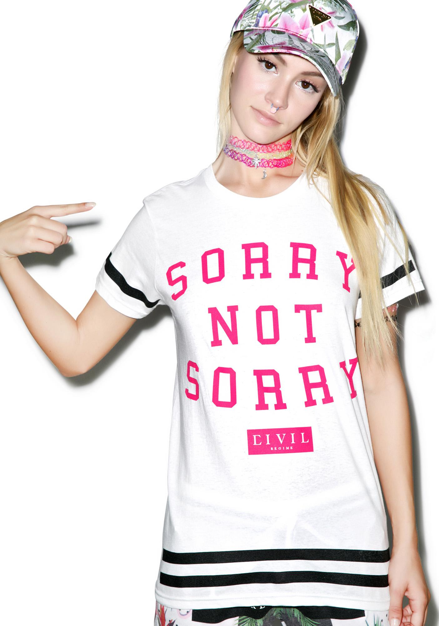 Civil Clothing Sorry Not Sorry BF Tee