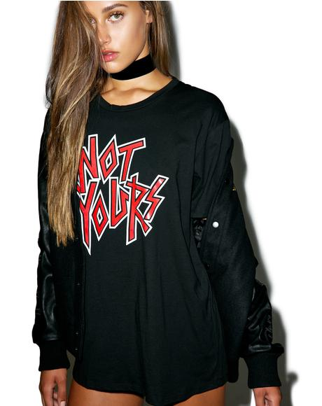 Not Yours Tee