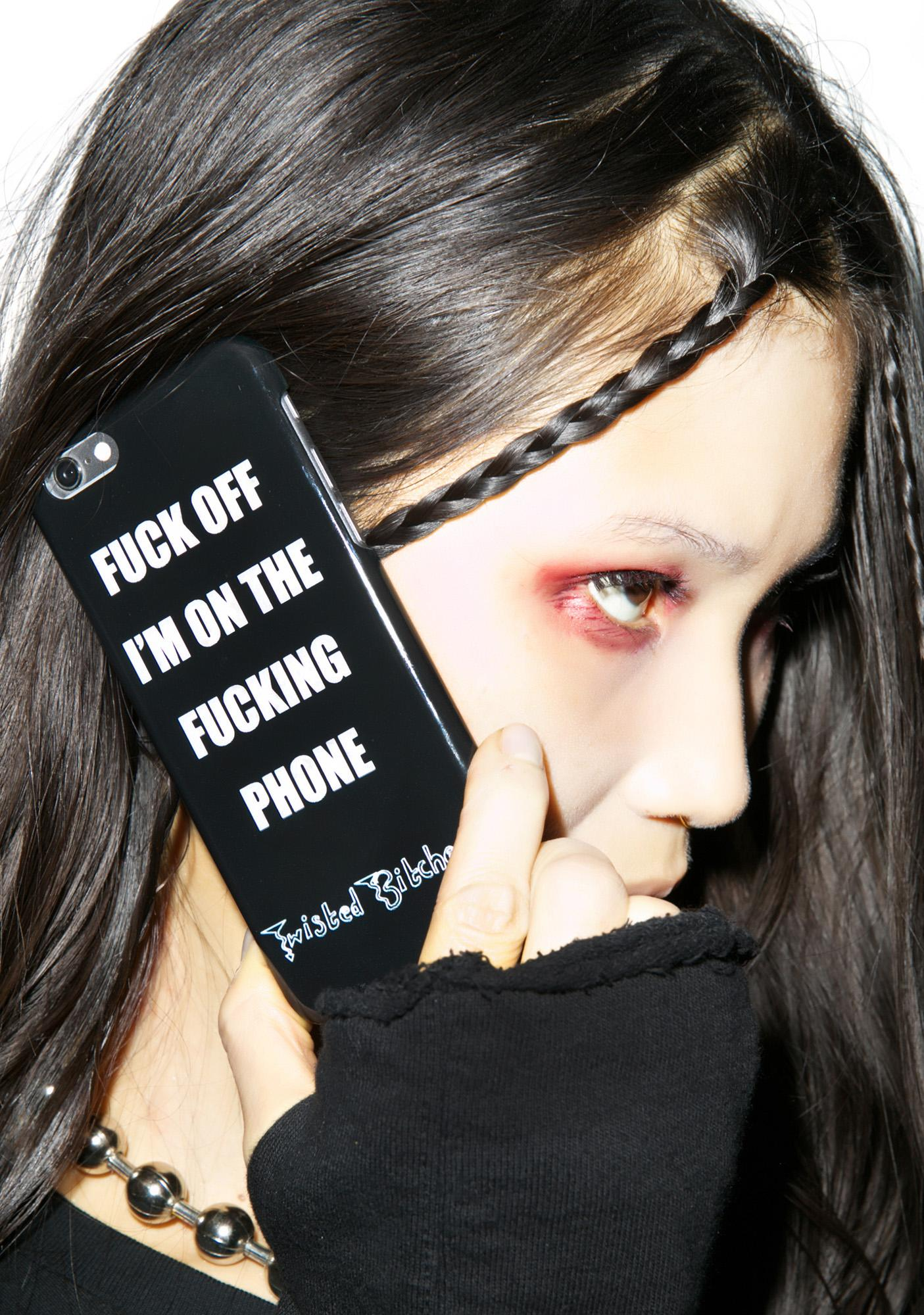 Twisted Bitches Fuck Off iPhone 6/6S Case