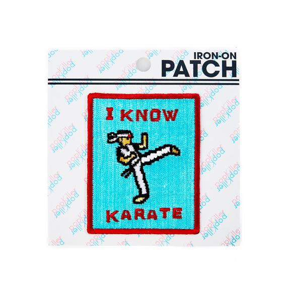 Pop Killer I Know Karate Patch