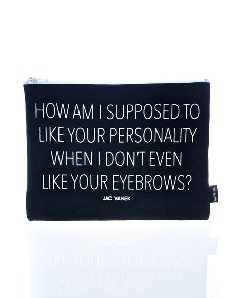 Personality Zip Pouch