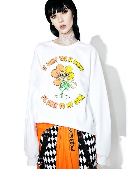 My Bong Sweatshirt