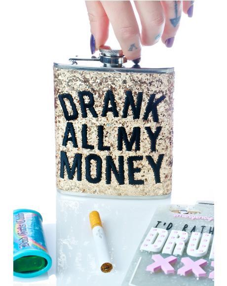 Drank My Money Flask